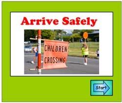 Arrive Safely Lesson